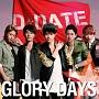 GLORY DAYS(A)(DVD付)