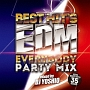 Best Hit's EDM -Everybody Party Mix-