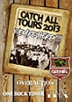 CATCH ALL TOURS 2013 ~WE ARE HERE!!!!~