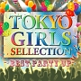 TOKYO GIRLS SELECTION~BEST PARTY UP~