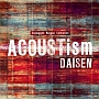 ACOUSTism