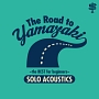 The Road to YAMAZAKI 〜the BEST for beginners 〜[SOLO ACOUSTICS]