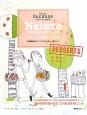 アラン・デュカスのナチュールデザート 春/夏のレシピ 秋/冬のレシピ 白砂糖を減らしてシンプル・ヘルシー・おいしい