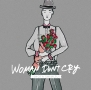 WOMAN DON'T CRY(DVD付)