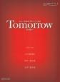 Tomorrow ミュージカル「アニー」より 同声二部合唱/女声三部合唱 ピアノ弾き語り ピアノ・ソロ