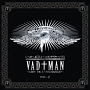 "VAD†MAN~sorry, this is ""MACHINATION""~(TYPE-β)"