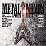 METAL MINDS~ジャパメタ マニアックス