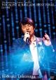 25th Anniversary Concert Tour 2011 VOCALIST & BALLADE BEST FINAL [完全版]