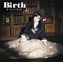 Birth(DVD付)