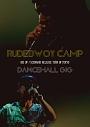 """RUDEBWOY CAMP-DIG UP/SCENARIO RELEASE TOUR IN TOKYO- """"DANCEHALL GIG"""""""