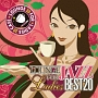 For Ladies カフェで流れるラウンジ JAZZ BEST 20