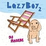 LazyBoy 2 mixed by DJ HASEBE(TSUTAYA限定)