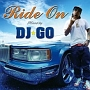 Ride On ~Mixed by DJ☆GO~