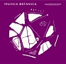 "CAFE CLASSICS ""MUSICA BOTANICA""- LUMINESCENSE"