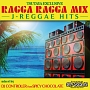 (TSUTAYA限定)J-REGGAE HITS MASHUP DANCEHALL presents RAGGA RAGGA MIX
