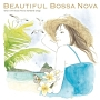 Beautiful Bossa Nova ~relax with Bossa Nova standard songs