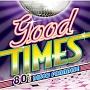 Good Times - 80's ディスコ・パラダイス