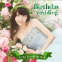 Birthday wedding(通常盤B)(DVD付)