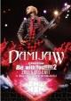 "DAMIJAW 47都道府県tour""Be with You!!!!2"" 2013.5.17 O-EAST"