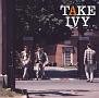 TAKE IVY ~JAPANESE COLLEGE FOLK~