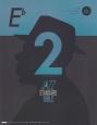 ジャズ・スタンダード・バイブル in E♭ (CD付) セッションをもっと楽しむ不朽の227曲(2)