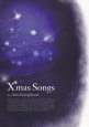 X'mas Songs for Alto Saxophone