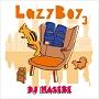 LazyBoy 3 mixed by DJ HASEBE(TSUTAYA限定)