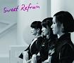 Sweet Refrain(DVD付)