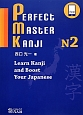 PERFECT MASTER KANJI N2 Learn Kanji and Boost You