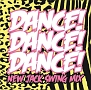 DANCE! DANCE! DANCE! 〜New Jack Swing Mix〜