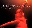AMAZON DOLPHIN