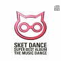 SKET DANCE SUPER BEST ALBUM [THE MUSIC DANCE]