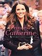 Princess Catherine キャサリン妃のプリンセス・ファッション