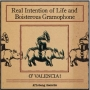 Real Intension of Life and Boisterous Gramophone