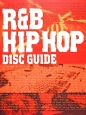 R&B HIP HOP DISC GUIDE