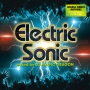 ELECTRIC SONIC mixed by DJ MAGIC DRAGON