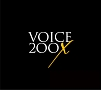 VOICE 200X(プレミアム盤)(DVD付)