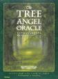 The TREE ANGEL ORACLE 樹木の天使からのメッセージ