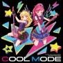 TVアニメ『アイカツ!』シングル COOL MODE