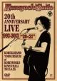 """20th Anniversary Live 1993-2013 """"20<21"""" ~これからもヨロチクビ~ at 神戸ワールド記念ホール2013.8.25(通常版)"""
