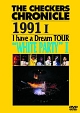 """CHRONICLE 1991 1 I have a Dream TOUR """"WHITE PARTY 1""""【廉価版】"""