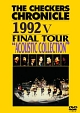 "CHRONICLE 1992 5 FINAL TOUR ""ACOUSTIC SELECTION"""