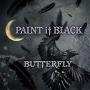 黒く塗りつぶせ~PAINT it BLACK~