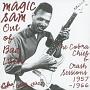 アウト・オブ・バッド・ラック - ザ・コブラ、チーフ&クラッシュ・セッションズ 1957-66