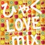 ひゃくLOVE mix -love and juicy all genre best-