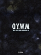 O.Y.W.M. TOUR 2013 LIVE at SHIBUYA-AX