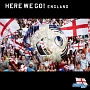 "THE WORLD SOCCER SONG SERIES Vol.2 ""HERE WE GO!ENGLAND"""