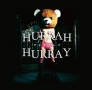 HURRAH HURRAY(A)(DVD付)
