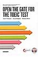OPEN THE GATE FOR THE TOEIC TEST イラスト・図解で学ぶTOEICテストはじめの一歩