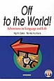 Off to the World! Adventures in Language and Life ことばと文化の冒険旅行